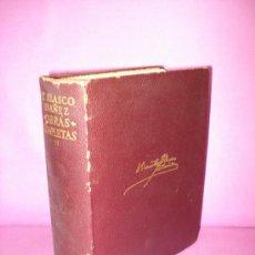 Libros de segunda mano: OBRAS COMPLETAS DE V. BLASCO IBAÑEZ TOMO II DE LA EDITORIAL AGUILAR DE 1966.. Lote 37437552