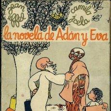 Libros de segunda mano: JEAN EFFEL / CAMILO JOSÉ CELA : LA NOVELA DE ADÁN Y EVA (AHR, 1968) PRIMERA EDICIÓN. Lote 37840555