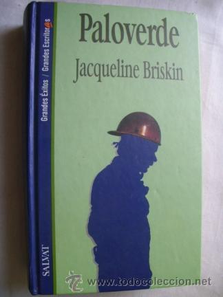 PALOVERDE. BRISKIN, JACQUELINE. 1994 (Libros de Segunda Mano (posteriores a 1936) - Literatura - Narrativa - Otros)