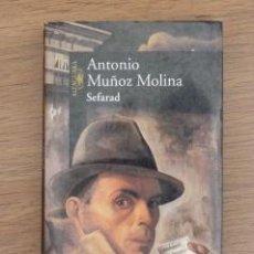 Libros de segunda mano: SEFARAD. ANTONIO MUÑOZ MOLINA. Lote 38340902