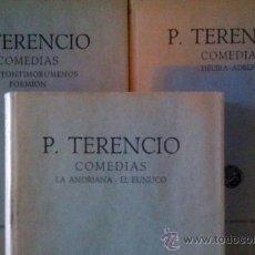Libros de segunda mano: TERENCIO. COMEDIAS. ANDRIANA, EL EUNUCO, HEAUTONTIMORYMENOS, FORMION, HÉCIRA, ADELFOS. 3 VOLS. 1958.. Lote 38447783