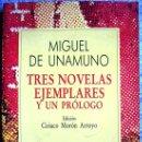 Libros de segunda mano: TRES NOVELAS EJEMPLARES Y UN PROLOGO. MIGUEL DE UNAMUNO. COL. AUSTRAL, 1990. . . Lote 165067958