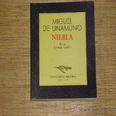 Libros de segunda mano: M. DE UNAMUNO: NIEBLA (EDICIÓN DE GERMÁN GULLÓN). Lote 38066181