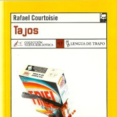 Libros de segunda mano: TAJOS / RAFAEL COURTOISIE. Lote 176397308