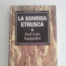 Libros de segunda mano: LA SONRISA ETRUSCA. JOSÉ LUIS SAMPEDRO. Lote 38510962