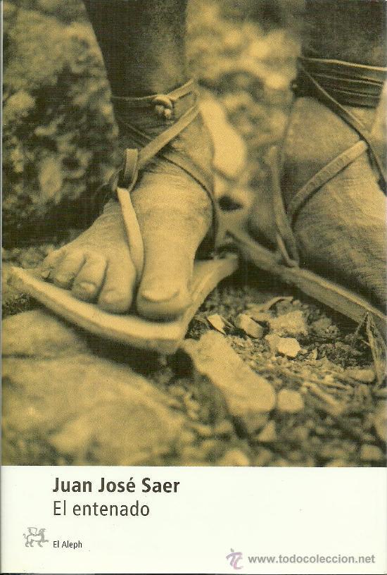 Resultado de imagen para el entenado juan jose saer