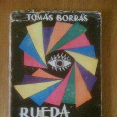 Libros de segunda mano: RUEDA DE COLORES, DE TOMÁS BORRÁS. VICTORIANO SUÁREZ, 1962. Lote 38604324