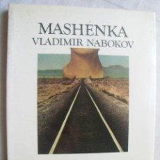 Libros de segunda mano: MASHENKA. NABOKOV, VLADIMIR. 1984. Lote 38656868