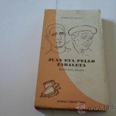 Libros de segunda mano: ANTONIO ZAVALA, JUAN ETA PELLO ZABALETA, BERTSOLARIAK, AUSPOA LIBURUTEGIA, Nº 63.64. Lote 38711213
