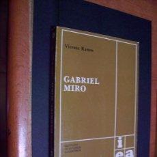 Libros de segunda mano: GABRIEL MIRÓ - INSTITUTO ESTUDIOS ALICANTINOS - VICENTE RAMOS 1979. Lote 38712693