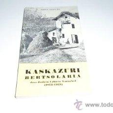 Libros de segunda mano: ANTONIO ZAVALA, PASTOR IZUELA (1780-1837), EZKIOKO TA SEGURAKO ITXUAK, AUSPOA LIBURUTEGIA, Nº 106. Lote 38721998