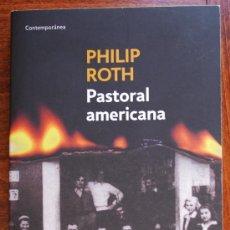 Libros de segunda mano: PASTORAL AMERICANA (PHILIP ROTH). Lote 38725642