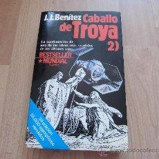 Libros de segunda mano: CABALLO DE TROYA 2 J.J. BENITEZ EDITORIAL PLANETA 1986 3ª EDICION. Lote 38810351