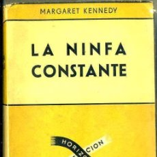 Libros de segunda mano: MARGARET KENNEDY : LA NINFA CONSTANTE (SUDAMERICANA, 1949). Lote 38844062