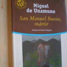 Libros de segunda mano: SAN MANUEL BUENO, MÁRTIR - MIGUEL DE UNAMUNO. Lote 39113526