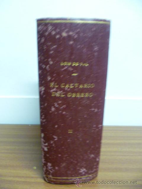 Libros de segunda mano: EL CALVARIO DEL OBRERO, por Luis de Val, tomo II, 2040 pag. - Foto 2 - 241155140