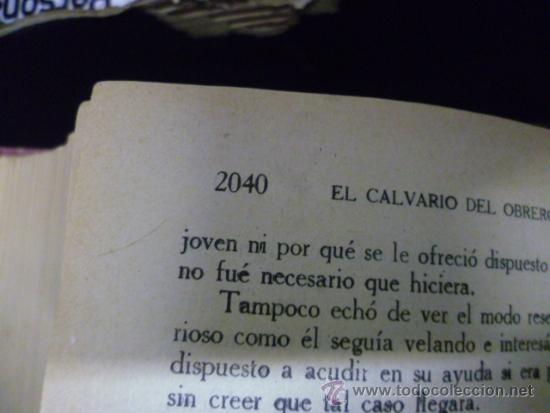 Libros de segunda mano: EL CALVARIO DEL OBRERO, por Luis de Val, tomo II, 2040 pag. - Foto 5 - 241155140