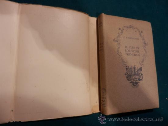 Libros de segunda mano: EL CLUB DE LOS INCOMPRENDIDOS - LIBRO DE G.K. CHESTERTON - TARTESSO 1941 - Foto 3 - 38933348