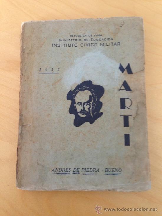 1953.- MARTÍ. ANDRES DE PIEDRA-BUENO. DEDICATORIA DEL AUTOR A LA POETISA ANA NUÑEZ MACHIN (Libros de Segunda Mano (posteriores a 1936) - Literatura - Narrativa - Otros)
