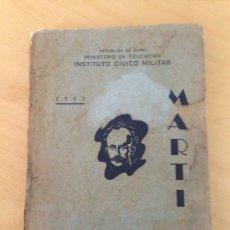Libros de segunda mano: 1953.- MARTÍ. ANDRES DE PIEDRA-BUENO. DEDICATORIA DEL AUTOR A LA POETISA ANA NUÑEZ MACHIN. Lote 39025207