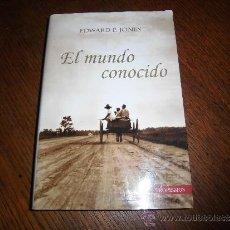 Libros de segunda mano: EL MUNDO CONOCIDO EDWARD P.JONES EDITORIAL TROPISMO 1ª EDICION 2004 SALAMANCA . Lote 39073423