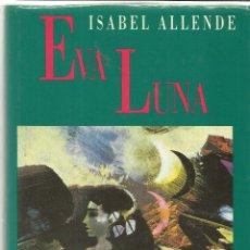 Libros de segunda mano: EVA LUNA. ISABEL ALLENDE. CIRCULO DE LECTORES. BARCELONA. 1981. Lote 39386425