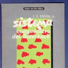 Libros de segunda mano: SISTEMA COMPRENSIVO DEL RORSCHACH. TOMO I. J. E. EXNER, JR. PABLO DEL RÍO EDITOR, S.A. MADRID. 1980. Lote 222290106