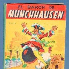 Libros de segunda mano: AVENTURAS DEL BARÓN DE MÜNCHHAUSEN. R. E. RASPE. EDITORIAL AITANA. VALENCIA. 1958.. Lote 39427846