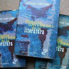 Libros de segunda mano: HISTORIA UNIVERSAL DE LA LITERATURA. VON TUNK (EDUARD). Lote 39438046
