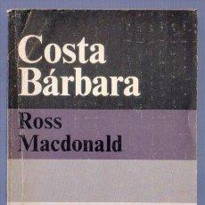 Libros de segunda mano: COSTA BÁRBARA. ROSS MACDONALD. EDITORES ALIANZA/ EMECÉ. MADRID. 1975.. Lote 39467610