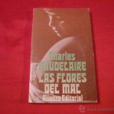 Libros de segunda mano: LAS FLORES DEL MAL. CHARLES BAUDELAIRE. POESIA. Lote 39483412