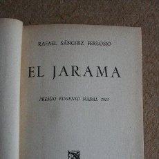 Libros de segunda mano: EL JARAMA. PREMIO EUGENIO NADAL 1955. SÁNCHEZ FERLOSIO (RAFAEL). Lote 39528158