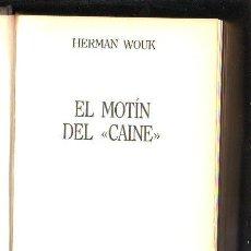 Libros de segunda mano: EL MOTIN DEL CAINE POR HERMAN WOUK. EDITORIAL GRIJALBO, 1986.. Lote 39607249