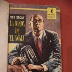 Libros de segunda mano: LA BANDA DE EL GOMA. REX STOUT. COL. BIBLIOTECA ORO. EDITORIAL MOLINO. BARCELONA. 1957.. Lote 39613199
