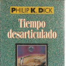 Libros de segunda mano: TIEMPO DESARTICULADO. PHILIP K. DICK. EDHASA. BARCELONA. 1988. Lote 39704215