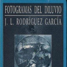 Libros de segunda mano: JOSÉ LUIS RODRIGUEZ GARCIA : FOTOGRAMAS DEL DILUVIO. (HUERGA & FIERRO EDS., RELATOS, 2000) . Lote 39754894
