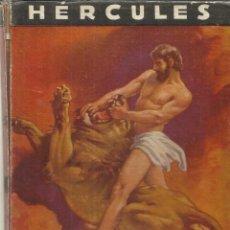 Libros de segunda mano: HÉRCULES. EDITIRAL MOLINO. BUENOS AIRES. 1940. Lote 39763179