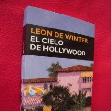 Libros de segunda mano: EL CIELO DE HOLLYWOOD - LEON DE WINTER. Lote 39778863