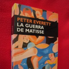 Libros de segunda mano: LA GUERRA DE MATISSE - PETER EVERETT. Lote 39778946