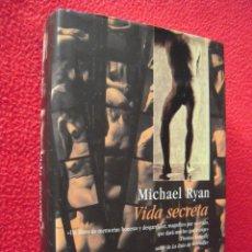 Libros de segunda mano: VIDA SECRETA - MICHAEL RYAN. Lote 39793840