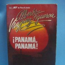 Libros de segunda mano: LIBRO. PANAMA PANAMA ALBERTO VÁZQUEZ - PLAZA & JANES. 1987. 11ª EDICIÓN. Lote 39777450