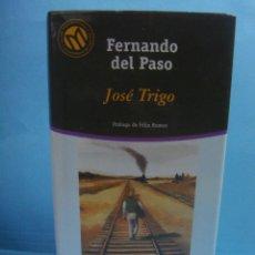 Libros de segunda mano: LIBRO. JOSE TRIGO - FERNANDO DEL PASO. TAPAS DURAS. BIBLIOTECA EL MUNDO. PRÓLOGO FELIX ROMERO. Lote 39778097