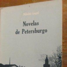 Libros de segunda mano: NOVELAS DE PETERSBURGO DE NIKOLAI GOGOL (UNIVERSIDAD NACIONAL AUTÓNOMA DE MÉXICO). Lote 39783243