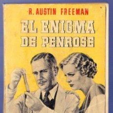 Libros de segunda mano: EL ENIGMA DE PENROSE. R. AUSTIN FREEMAN. EDITORIAL BRUGUERA. BARCELONA. 1945.. Lote 39815912