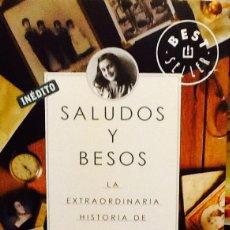 Libros de segunda mano: SALUDOS Y BESOS. LA EXTRAORDINARIA HISTORIA DE LA FAMILIA DE ANA FRANK. MIRJAM PRESSLER. Lote 39888368