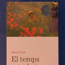 Libros de segunda mano: EL TEMPS RETROBAT. MARCEL PROUST. BIBLIOTECA BÀSICA D'EL PERIÓDICO Nº 17. EDICIONS 62, 2005. Lote 39909192