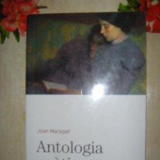 Libros de segunda mano: ANTOLOGIA POÈTICA. JOAN MARAGALL. BIBLIOTECA BASICA. EDICIONS 62. 2005. Lote 40027371