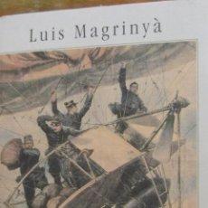 Libros de segunda mano: LOS AÉREOS DE LUIS MAGRINYÀ (CÍRCULO DE LECTORES)(A1). Lote 39976504