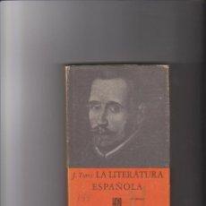 Libros de segunda mano: J. TORRI - LA LITERATURA ESPAÑOLA - MÉXICO 1960. Lote 40001645