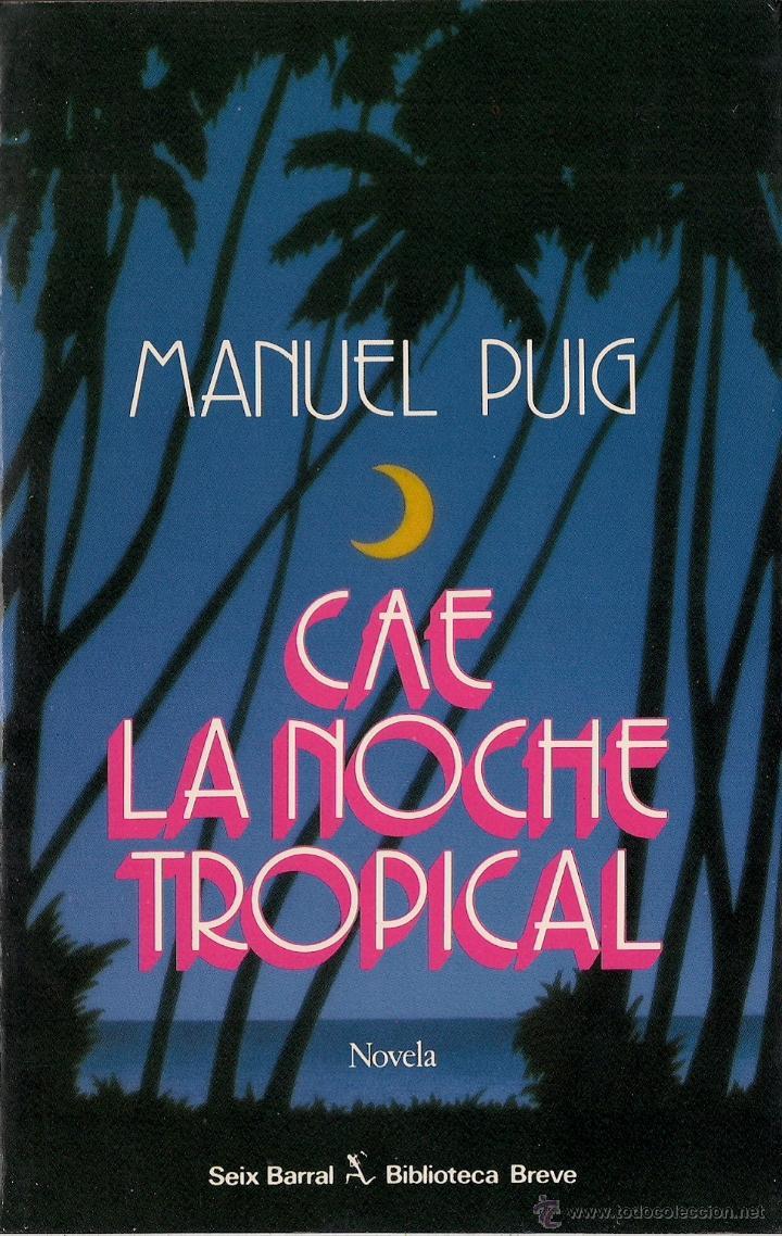 cae la noche tropical manuel puig